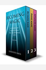 The Course in Manifesting 3 Book Box Set: (Becoming Magic, Doing Magic & Advanced Magic) Kindle Edition