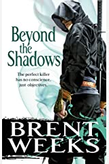 Beyond The Shadows: Book 3 of the Night Angel (Night Angel Trilogy) Kindle Edition