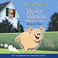 The Mercy Watson Collection: #1: Mercy Watson to the Rescue; #2: Mercy Watson Goes For a Ride