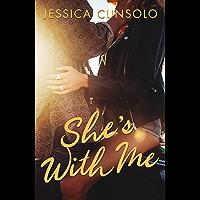 She's With Me (A Wattpad Novel)