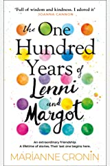The One Hundred Years of Lenni and Margot: Perfect for fans of uplifting book club fiction Kindle Edition