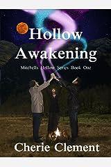 Hollow Awakening (Mitchells Hollow Book 1) Kindle Edition