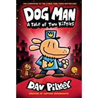 Dog Man 3: A Tale of Two Kitties from the Creator of Captain Underpants