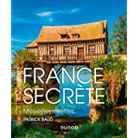 France secrète - Merveilles insolites: Merveilles insolites