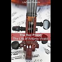 The Red Priest: The Life of Antonio Vivaldi (English Edition)