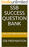 SSB SUCCESS   QUESTION BANK: SSB PREPARATION
