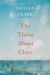 The Thing About Clare (English Edition) Kindle Ausgabe