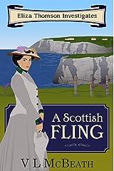 A Scottish Fling: An Eliza Thomson Investigates Murder Mystery Kindle Edition