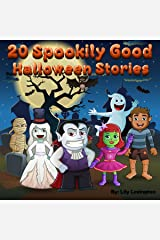 20 Spookily Good Halloween Stories for Kids 3-7 Kindle Edition
