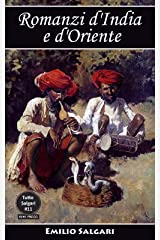 Romanzi d'India e d'Oriente: Il capitano della Djumna, Le stragi delle Filippine, Il Fiore delle perle, La vendetta dello schiavo, Il sotterraneo della ... La perla sanguinosa (Tutto Salgari Vol. 12) Formato Kindle