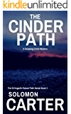 The Cinder Path: A Gripping Detective Crime Mystery (The DI Hogarth Poison Path Series Book 3)