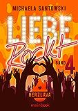 Liebe rockt! Band 4: Herzlava