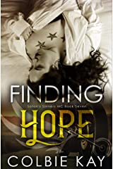 Finding Hope (Satan's Sinners MC Book 7) Kindle Edition