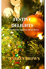 Festive Delights: Three Poems and One Short Story Kindle Edition