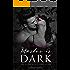 Master is dark Sammelband: Hannas und Drakes Dark Romance