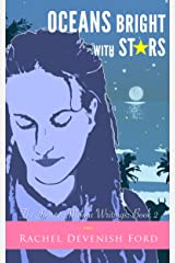 Oceans Bright With Stars (The Journey Mama Writings: Book 2) Kindle Edition