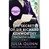 The Secrets of Sir Richard Kenworthy: Number 4 in series (The Smythe-Smith Quartet)