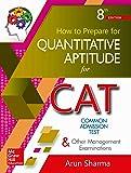 HOW TO PREPARE FOR QUANTITATIVE APTITUDE FOR THE CAT 8/E [Paperback] ARUN SHARMA