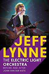 Jeff Lynne: Electric Light Orchestra - Before and After Paperback