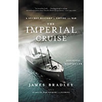 The Imperial Cruise: A Secret History of Empire and War (English Edition)