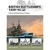 British Battleships 1939-45 (2): Nelson and King George V Classes: Vol. 2 (New Vanguard)