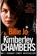 Billie Jo: Her dad's a villain. She's his princess. And their world is about to crash. Kindle Edition