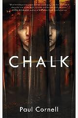 Chalk: A Novel Kindle Edition