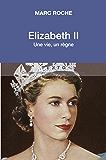 Elizabeth II: Une vie, un règne (Texto)