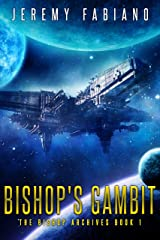 Bishop's Gambit: The Bishop Archives Book 1 Kindle Edition