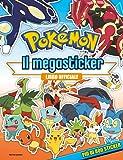 Pokémon. Il megastickers. Con adesivi. Ediz. a colori