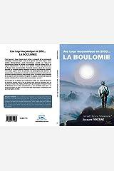 La Boulomie: Une Loge maçonnique en 2050… Format Kindle