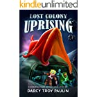 Lost Colony Uprising: Alien Contact Space Opera (The Planet Grailliyn Saga Book 1)