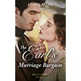 The Earl's Marriage Bargain (Mills & Boon Historical) (Liberated Ladies, Book 2)