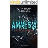 Amnesia - Ich muss mich erinnern: Psychothriller