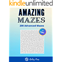 Amazing Mazes - 200 Advanced Mazes: Large Print | 200 Mazes Puzzles | 5 styles