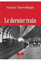 Le dernier train Format Kindle