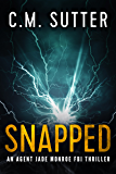 Snapped: An Agent Jade Monroe FBI Thriller Book 1 (English Edition)