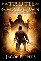 The Truth of Shadows: Book Two of The Nightfall Wars Kindle Edition