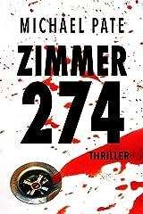 Zimmer 274: Thriller Kindle Ausgabe