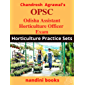 OPSC-Odisha Assistant Horticulture Officer Exam: Horticulture Practice Sets With Answers (Government Exams)