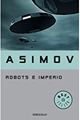 Robots e Imperio (Serie de los robots 5) Versión Kindle
