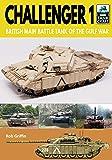 Challenger 1: British Main Battle Tank of the Gulf War