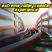 Extreme Roller Coaster Rides Anaglyph