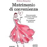 Matrimonio di convenienza (Italian Edition)