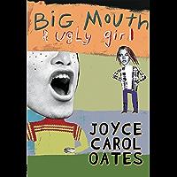 Big Mouth & Ugly Girl (English Edition)