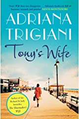 Tony's Wife: : the perfect romantic novel from the author of Big Stone Gap Kindle Edition