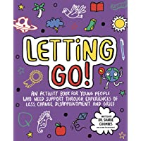 Letting Go! Mindful Kids: An activity book for children who need support through experiences of loss, change…