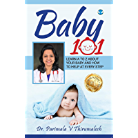 Baby 101: Learn A to Z about your baby and how to help at every step