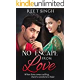 No Escape from Love: Drama, Desire, Peril...and a Happily-Ever-After