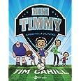 Mini Timmy - Superestrella del fútbol (Castellano - A PARTIR DE 6 AÑOS - PERSONAJES Y SERIES - Mini Timmy)